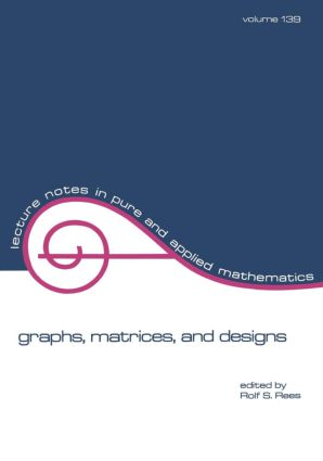 Graphs, Matrices, and Designs: 1st Edition (Paperback) book cover