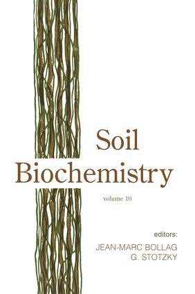 Soil Biochemistry, Volume 10: 1st Edition (Hardback) book cover