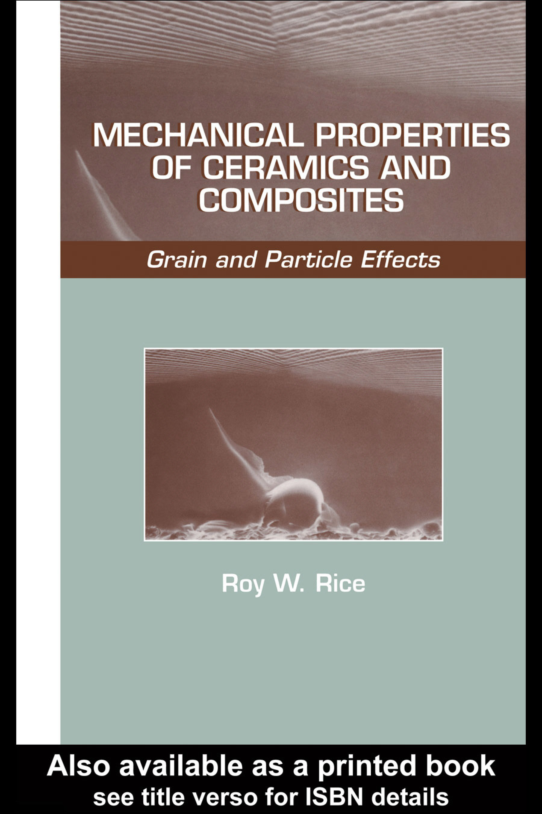 Mechanical Properties of Ceramics and Composites: Grain And Particle Effects, 1st Edition (Hardback) book cover