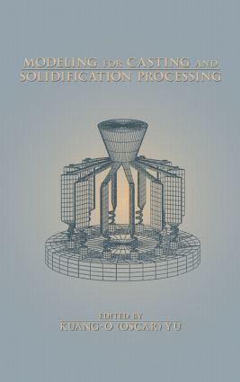 Modeling for Casting and Solidification Processing book cover