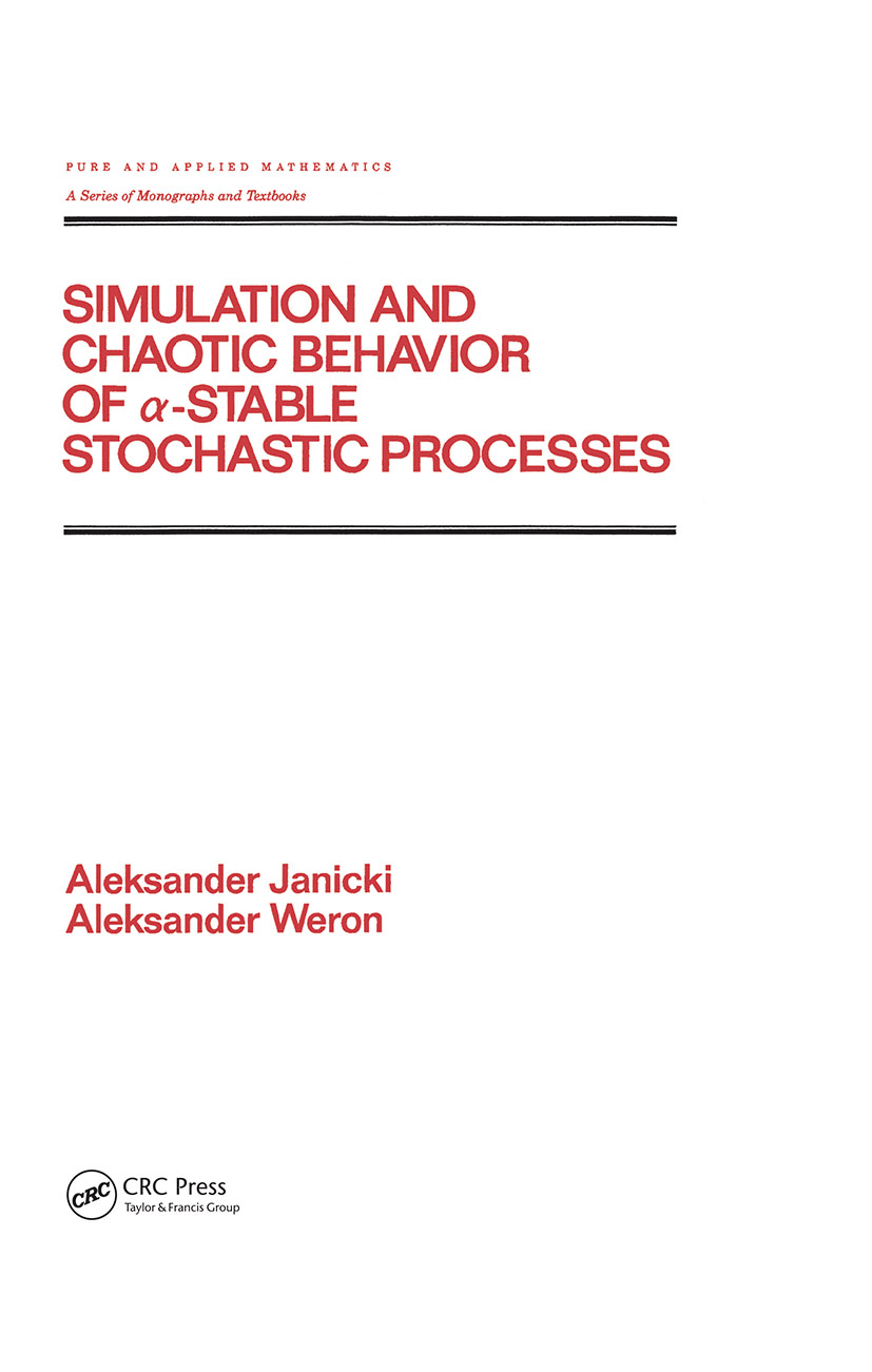Simulation and Chaotic Behavior of Alpha-stable Stochastic Processes: 1st Edition (Hardback) book cover