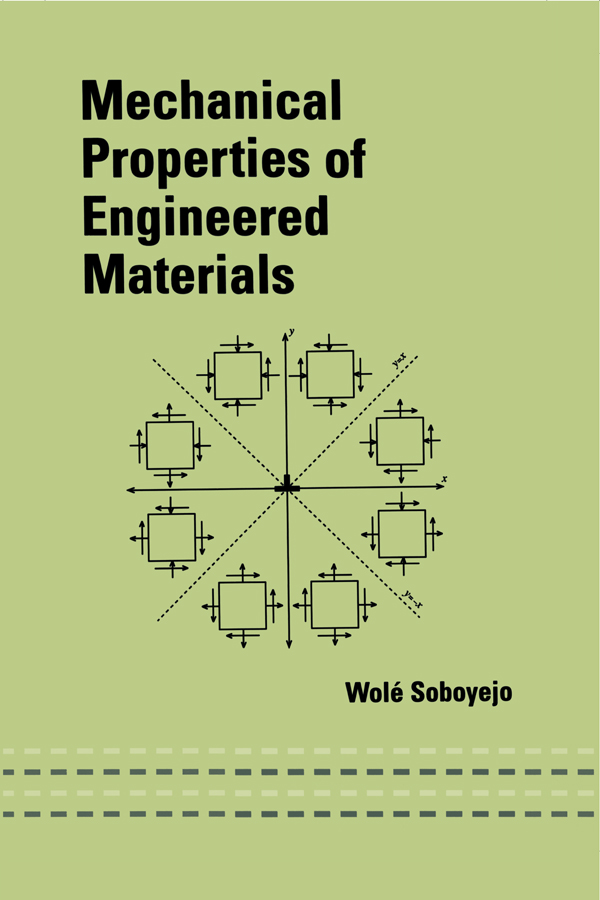 Mechanical Properties of Engineered Materials: 1st Edition (Hardback) book cover