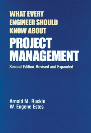 What Every Engineer Should Know About Project Management: 2nd Edition (Hardback) book cover