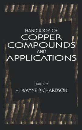 Handbook of Copper Compounds and Applications: 1st Edition (Hardback) book cover