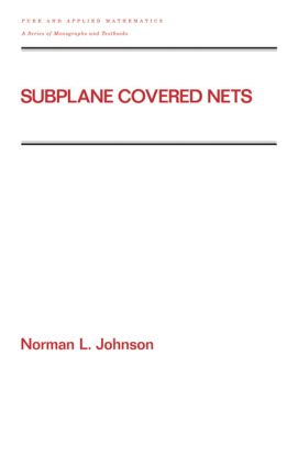 Subplane Covered Nets: 1st Edition (Hardback) book cover