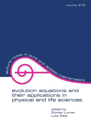 Evolution Equations and Their Applications in Physical and Life Sciences: 1st Edition (Paperback) book cover