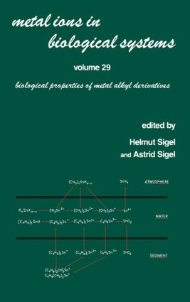 Metal Ions in Biological Systems: Volume 29: Biological Properties of Metal Alkyl Derivatives book cover