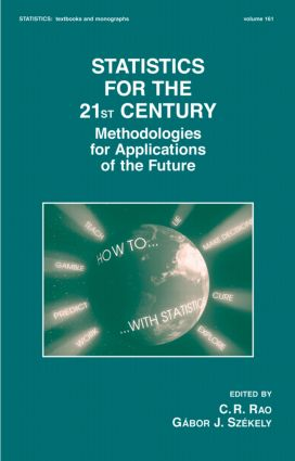 Statistics for the 21st Century: Methodologies for Applications of the Future, 1st Edition (Hardback) book cover