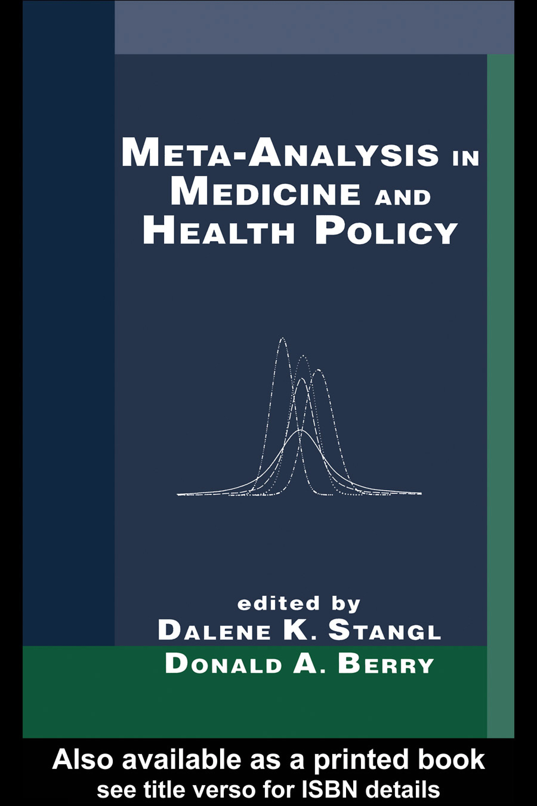 Meta-Analysis in Medicine and Health Policy: 1st Edition (Hardback) book cover