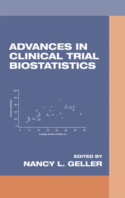 Advances in Clinical Trial Biostatistics: 1st Edition (Hardback) book cover