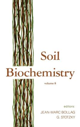 Soil Biochemistry: Volume 8, 1st Edition (Hardback) book cover