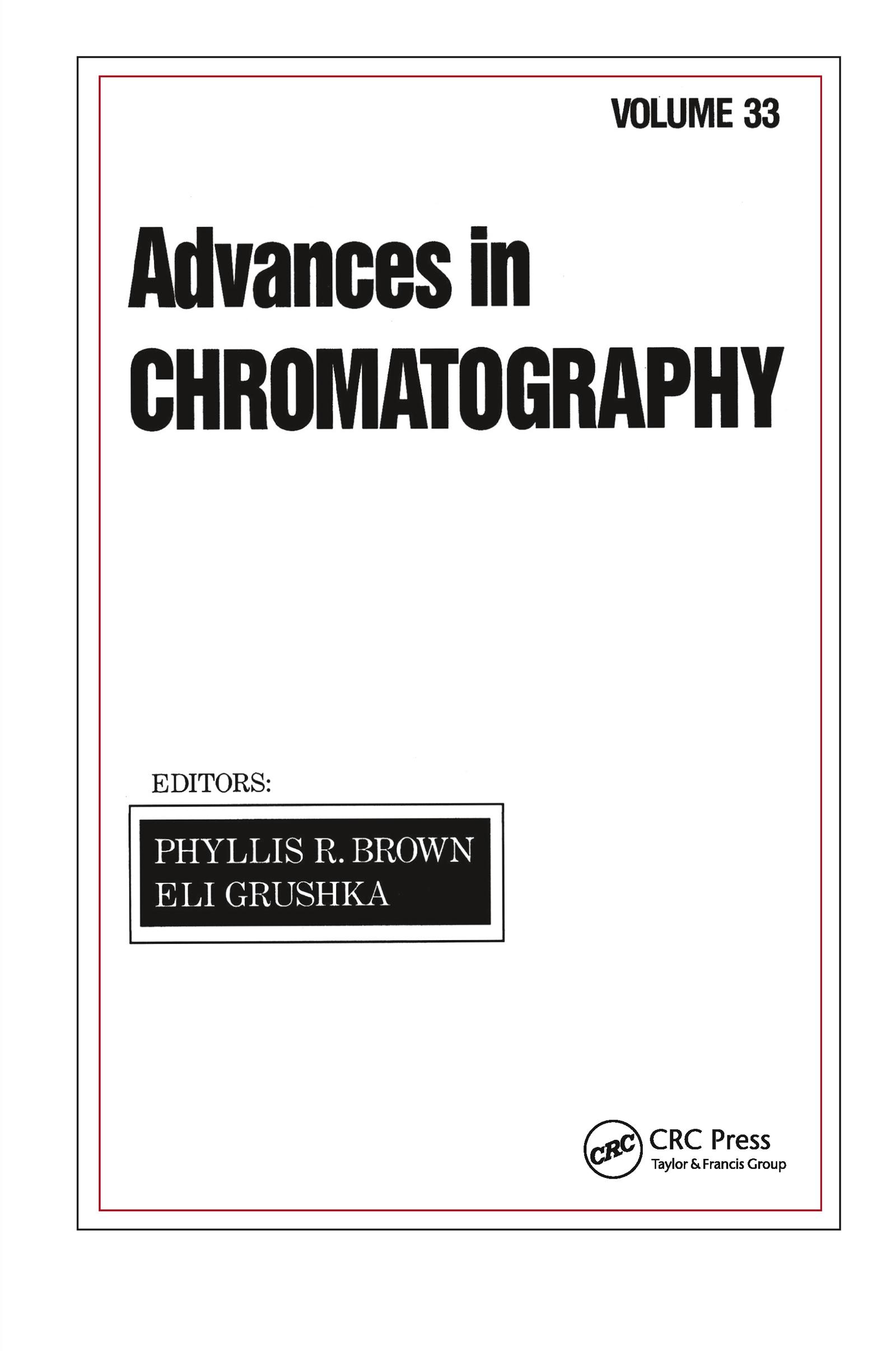 Advances in Chromatography: Volume 33 book cover