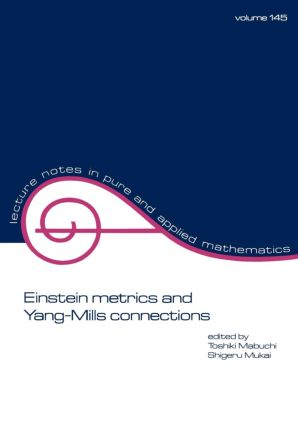 Einstein Metrics and Yang-Mills Connections: 1st Edition (Paperback) book cover