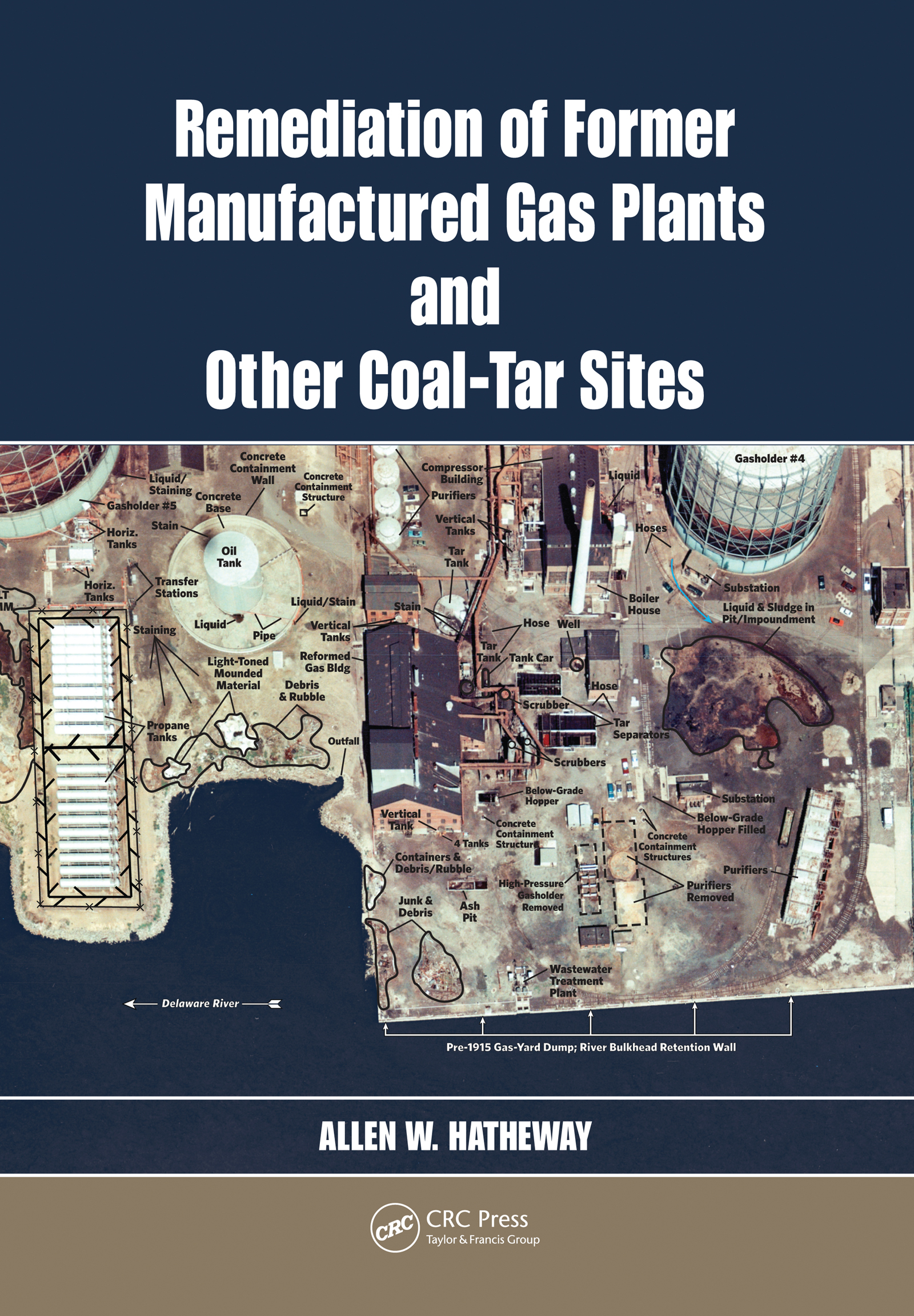 Remediation of Former Manufactured Gas Plants and Other Coal-Tar Sites: 1st Edition (Hardback) book cover