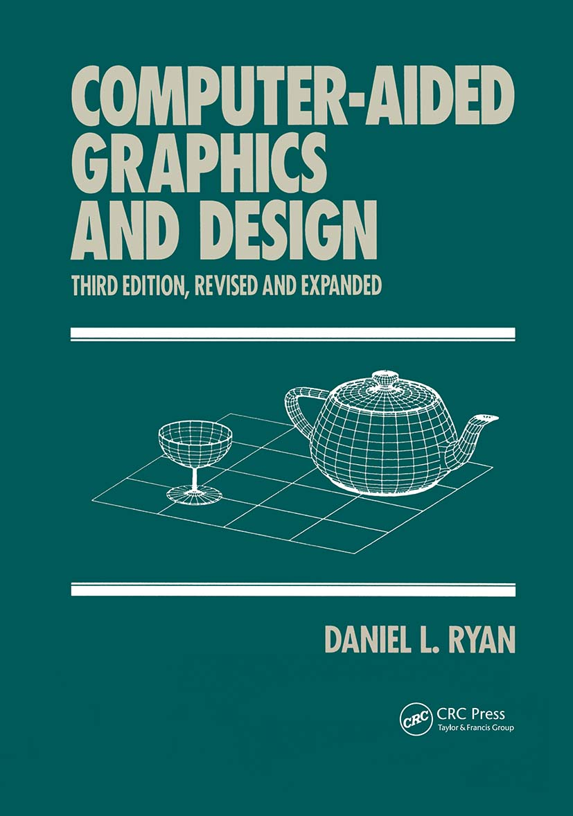 Computer-Aided Graphics and Design: 3rd Edition (Hardback) book cover