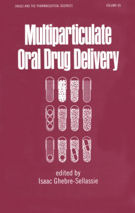 Multiparticulate Oral Drug Delivery: 1st Edition (Hardback) book cover