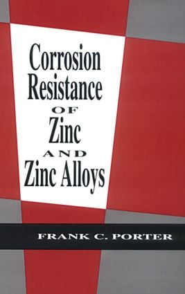 Corrosion Resistance of Zinc and Zinc Alloys book cover
