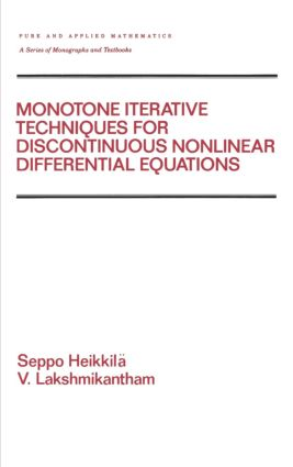 Monotone Iterative Techniques for Discontinuous Nonlinear Differential Equations: 1st Edition (Hardback) book cover