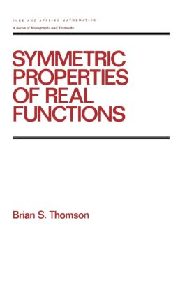Symmetric Properties of Real Functions: 1st Edition (Hardback) book cover