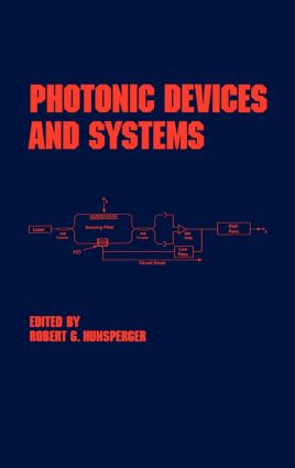 Photonic Devices and Systems: 1st Edition (Hardback) book cover