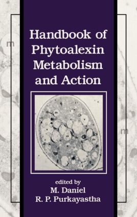 Handbook of Phytoalexin Metabolism and Action: 1st Edition (Hardback) book cover