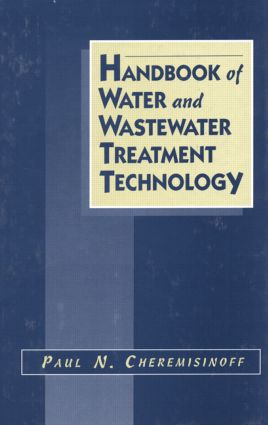Handbook of Water and Wastewater Treatment Technology: 1st Edition (Hardback) book cover