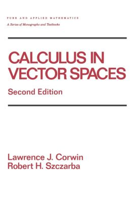 Calculus in Vector Spaces, Revised Expanded: 2nd Edition (Hardback) book cover