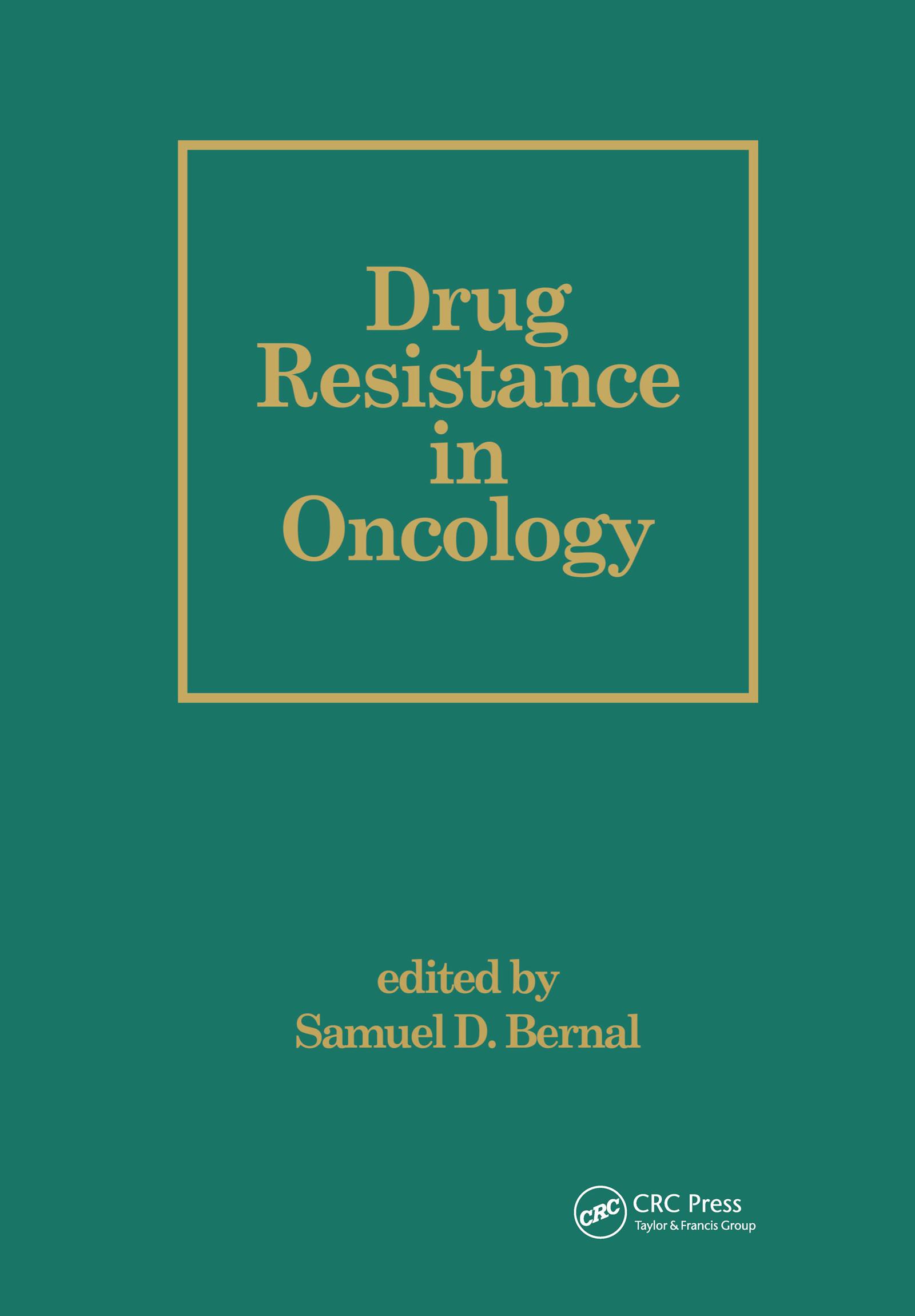 Drug Resistance in Oncology: 1st Edition (Hardback) book cover