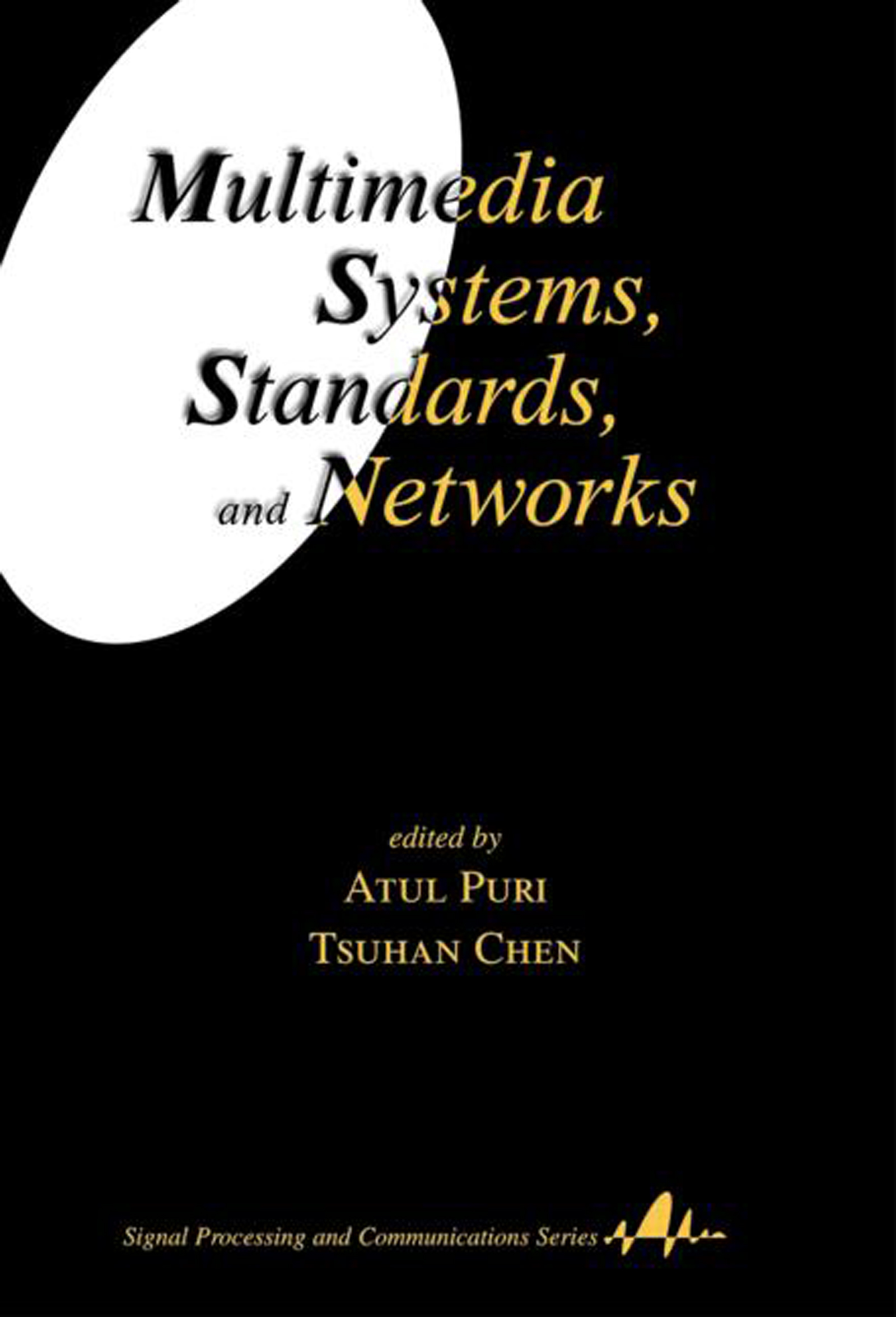 Multimedia Systems, Standards, and Networks: 1st Edition (Hardback) book cover