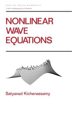 Nonlinear Wave Equations: 1st Edition (Hardback) book cover