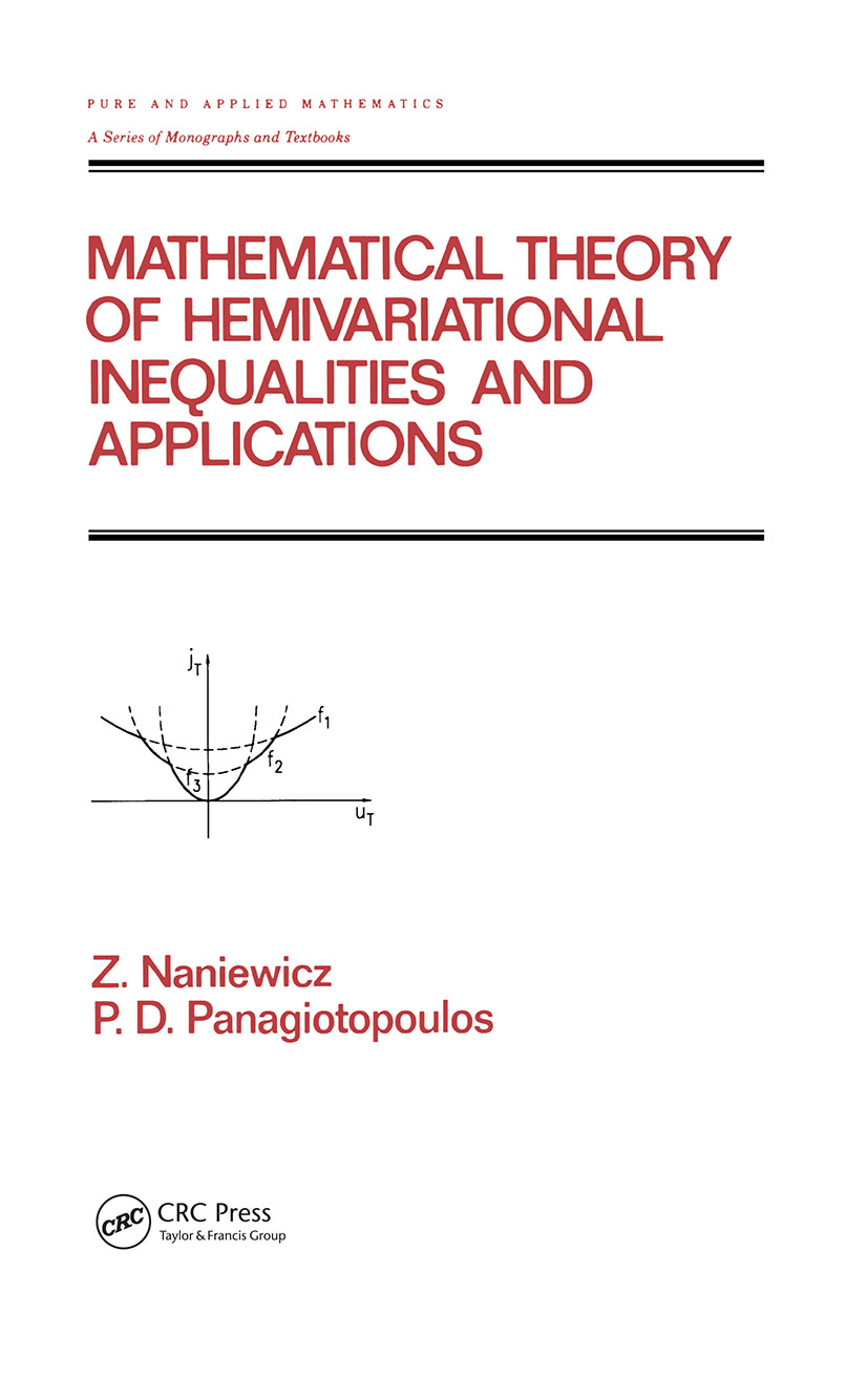 Mathematical Theory of Hemivariational Inequalities and Applications: 1st Edition (Hardback) book cover