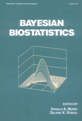 Bayesian Biostatistics: 1st Edition (Hardback) book cover