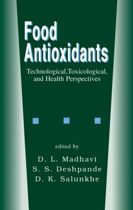 Food Antioxidants: Technological: Toxicological and Health Perspectives, 1st Edition (Hardback) book cover