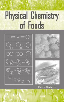 Physical Chemistry of Foods: 1st Edition (Hardback) book cover