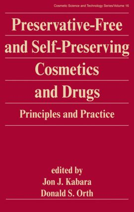 Preservative-Free and Self-Preserving Cosmetics and Drugs: Principles and Practices, 1st Edition (Hardback) book cover