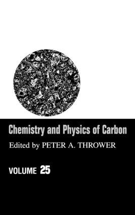 Chemistry & Physics of Carbon: Volume 25 book cover