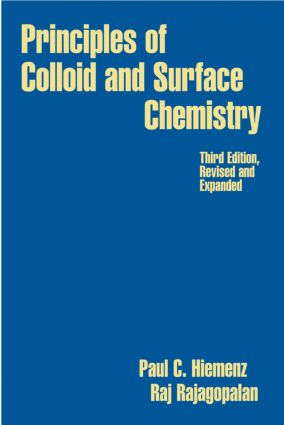 Principles of Colloid and Surface Chemistry, Revised and Expanded: 3rd Edition (Hardback) book cover