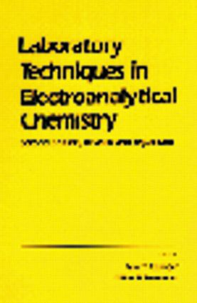 Laboratory Techniques in Electroanalytical Chemistry, Revised and Expanded: 2nd Edition (Hardback) book cover