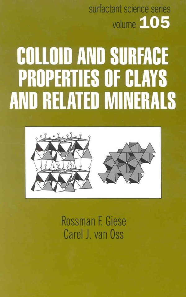 Colloid And Surface Properties Of Clays And Related Minerals: 1st Edition (Hardback) book cover