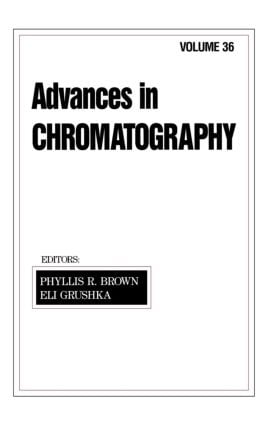 Advances in Chromatography: Volume 36, 1st Edition (Hardback) book cover