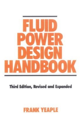 Fluid Power Design Handbook: 3rd Edition (Hardback) book cover