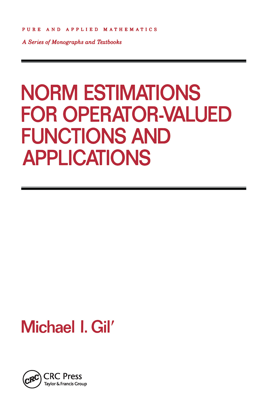 Norm Estimations for Operator Valued Functions and Their Applications: 1st Edition (Hardback) book cover