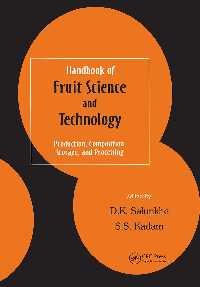 Handbook of Fruit Science and Technology: Production, Composition, Storage, and Processing, 1st Edition (Hardback) book cover