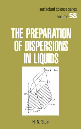 The Preparation of Dispersions in Liquids: 1st Edition (Hardback) book cover
