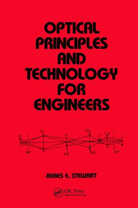 Optical Principles and Technology for Engineers: 1st Edition (Hardback) book cover