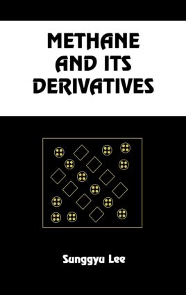 Methane and its Derivatives: 1st Edition (Hardback) book cover