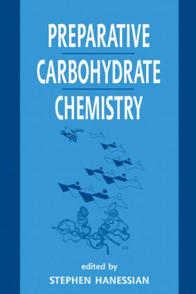 Preparative Carbohydrate Chemistry: 1st Edition (Hardback) book cover