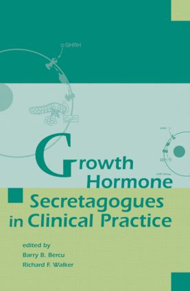 Growth Hormone Secretagogues in Clinical Practice: 1st Edition (Hardback) book cover