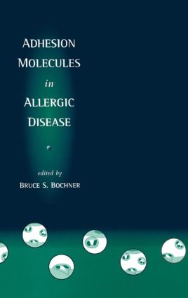 Adhesion Molecules in Allergic Disease: 1st Edition (Hardback) book cover