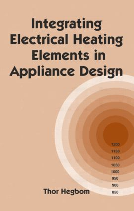Integrating Electrical Heating Elements in Product Design: 1st Edition (Hardback) book cover